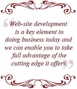 Website design is a key element to doing business today and we can enable you to take full advantage of the cutting edge it offers.
